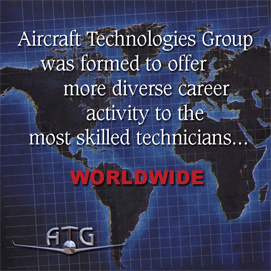 Aircraft Technologies Group was formed to offer more diverse career activity to the most skilled technicians... world wide